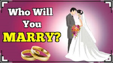 WHOM TO MARRY